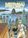 """Mermaid Project"" Tome 3 de Corine Jamar, Fred Simon et Léo"