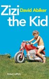 Zizi the Kid, l'enfance vue par David Abiker