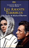 Liz Taylor et Richard Burton : les amants terribles