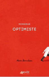 """Monsieur Optimiste"" de Alain Berenboom"